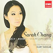 Bruch, Brahms: Violin Concertos / Sarah Chang, et al
