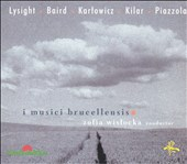 I Musici Brucellensis play Lysight, Baird, Karlowicz, Kilar, Piazzola