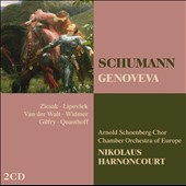 Schumann: Genoveva / Ziesak; Lipovsek; Van der Walt; Widmer; Gilfry; Quasthoff