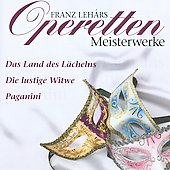 Franz Leh&#225;r: Operetten Meisterwerke