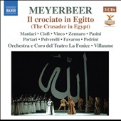 Meyerbeer: Crusader In Egypt