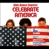 Kid's Dance Express: Kid's Dance Express: Celebrate America [Box] *
