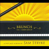 Sam Stryke: Brunch, Vol. 1: Sunny Side Up [Digipak]