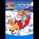 Fisher-Price/Little People (Children's): Petit Papa Noel [Long Box] *