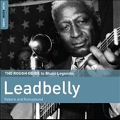 Leadbelly: The Rough Guide to Blues Legends: Leadbelly [Digipak]