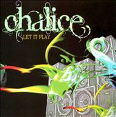 Châlice: Let It Play *