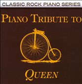 The Piano Tribute Players: Piano Tribute to Queen