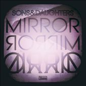 Sons and Daughters: Mirror Mirror [Digipak]