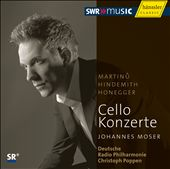 Martinu, Hindemith, Honegger: Cello Concertos / Moser