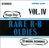 Various Artists: Huggie Boy's Rare R&B Oldies!, Vol. 4