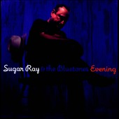 Sugar Ray & the Bluetones: Evening
