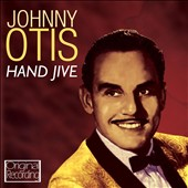 Johnny Otis: Hand Jive