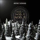 Michel Legrand: No&#235;l! No&#235;l!! No&#235;l!!!
