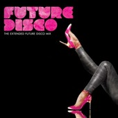 Various Artists: Future Disco: Extended Future [O-Card]
