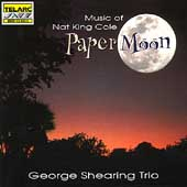 George Shearing/George Shearing Trio: Paper Moon: Songs of Nat King Cole