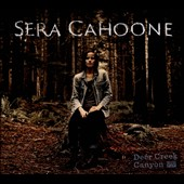 Sera Cahoone: Deer Creek Canyon [Digipak]