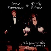 Eydie Gorme/Steve Lawrence & Eydie Gorme/Steve Lawrence: Greatest Hits, Vol. 2