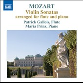 Mozart: Violin Sonatas, K.376-378; K. 570 Arranged for Flute / Patrick Gallois, flute; Maria Prinz, piano