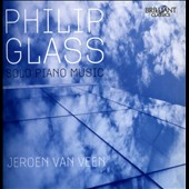 Philip Glass: Solo Piano Music / Jeroen van Veen