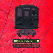 A Walking Fire / Brooklyn Rider, Bela Bartok, Colin Jacobsens