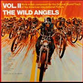 Davie Allan & the Arrows: The Wild Angels, Vol. II [Original Soundtrack]