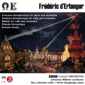 Frédéric d'Erlanger: Concerto Symphonique; Andante Symphonique; Prelude Romantique / Guy Johnston, cello; Victor Sangiorgio, piano