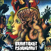 Brainticket: Psychonaut [Digipak]