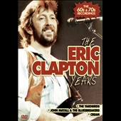 Eric Clapton: The  Eric Clapton Years