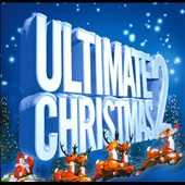 Various Artists: Ultimate Christmas 2