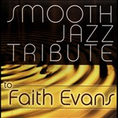 Various Artists: Smooth Jazz Tribute to Faith Evans