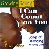 David Kisor: I Can Count On You: Songs of Belonging [Digipak]
