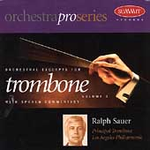 Orchestral Excerpts for Trombone Vol 2 / Ralph Sauer