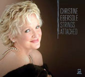 Christine Ebersole: Strings Attached [Digipak]