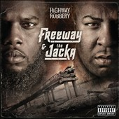 Freeway/The Jacka: Highway Robbery [PA] [Digipak] *