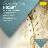 Mozart: The Marriage of Figaro (highlights) / Ferruccio Furlanetto, Kiri Te Kanawa, Anne Sofie von Otter, Thomas Hampson