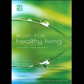 Various Artists: Music for Healthy Living [Digipak]
