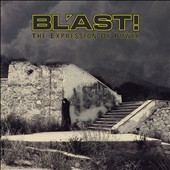 Bl'ast!: The  Expression of Power [Digipak]