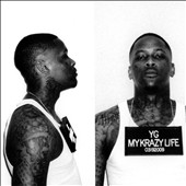 YG (Rap): My Krazy Life [Deluxe Edition] [Clean] *