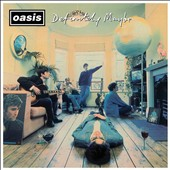 Oasis: Definitely Maybe [Remastered] [Digipak]