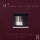 Tango Nostalgia / Edison Quintana