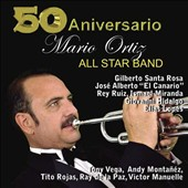 Mario Ortiz, Jr./Mario Ortiz All Star Band: 50 Aniversario