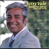 Jerry Vale: Jerry Vale Sings the Great Italian Hits
