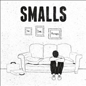 The Smalls: The Same Mistakes