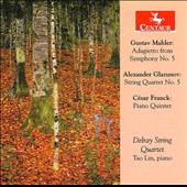 Mahler, Glazunov, Franck: Chamber Works for Strings / Tao Lin, piano; Delray String Quartet