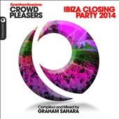 Various Artists: Seamless Sessions Crowd Pleasers: Ibiza Closing Party