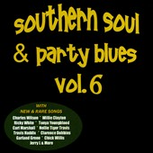 Various Artists: Southern Soul & Party Blues, Vol. 6