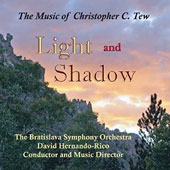 Light And Shadow: The Music of Christopher C. Tew