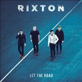 Rixton: Let the Road