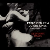 Pablo Ziegler/Quique Sinesi: Desperate Dance [Digipak]