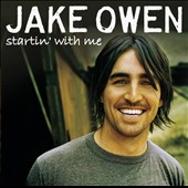 Jake Owen: Startin' with Me